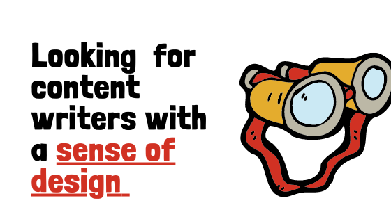 Content writers with a sense of design