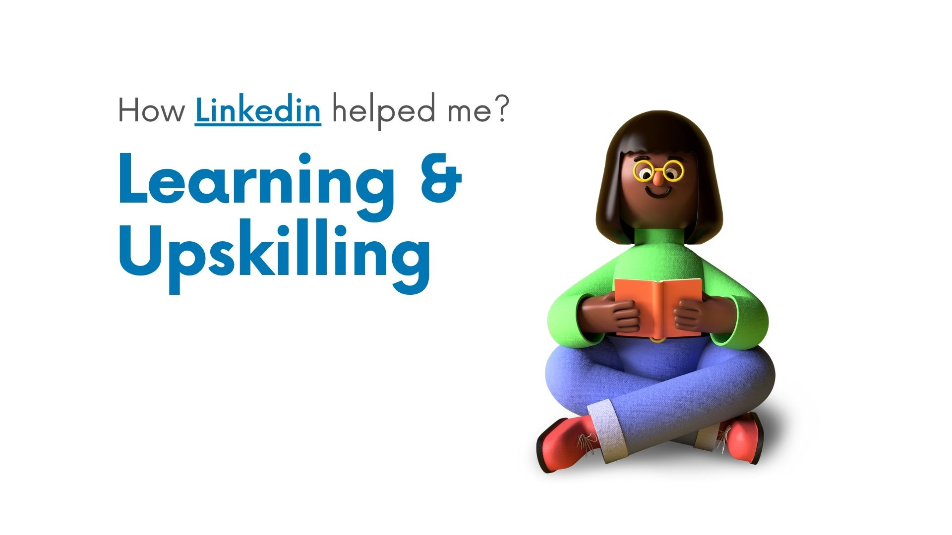 Learning and upskilling on Linkedin