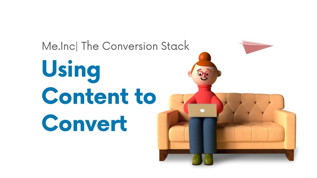 Using content to convert